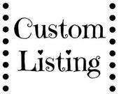 Custom Listing for Helen C.