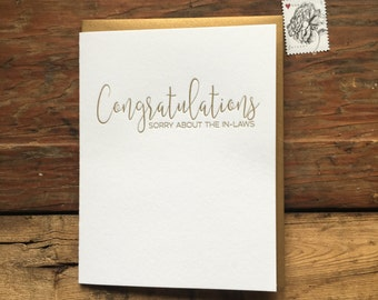 SASS-603 Congratulations sorry about the in-laws letterpress greeting card