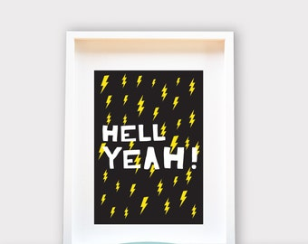 Hell Yeah! / Wall Art A4  /8x10, Printable Art, Wall Decor, Instant Download