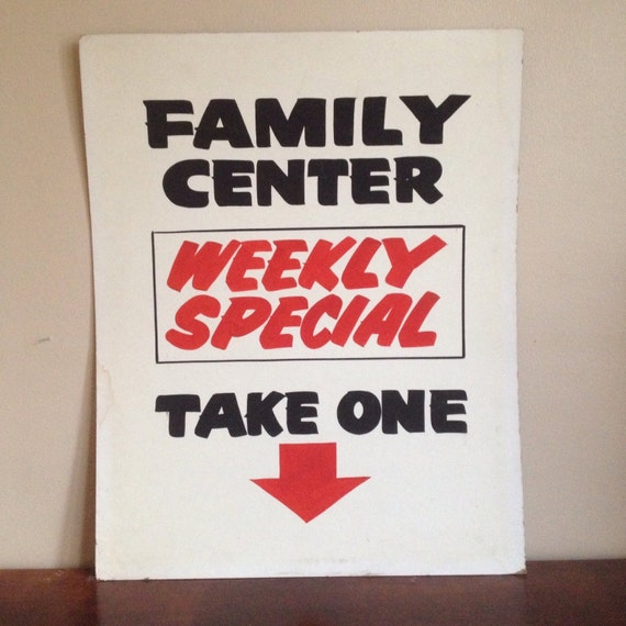 Family Center Weekly Special Vintage Sign.  Business Sign or Ad.