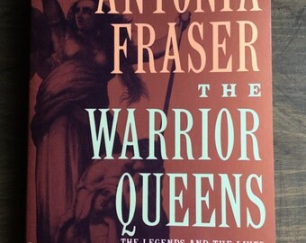 The Warrior Queens by Antonia Fraser, History Book, Vintage Paperback, Free Shipping