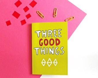 Three Good Things Gratitude Journal and Achievement Badge