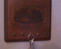 Vintage Wood Plaque Key Holder, Carved Wood, Prayer, Give Us This Day Our Daily Bread, Rustic, 1960s-70s, Kitchen Decor,