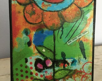 Collage art, mixed media print mounted on wood, See with new eyes,orange flower