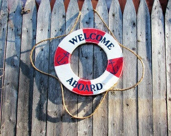 Welcome Aboard Life Preserver Sign. Reclaimed Wood Nautical sign. Beach Sign. Home Decor. Nautical Decor Made To Order