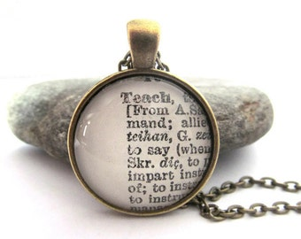 TEACH Definition Necklace, Teacher's Necklace, Dictionary Necklace, Gift for Teachers, Bronzed or Silver Plated