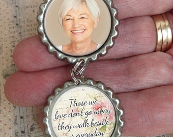 Bridal Bouquet Charm, Memorial Bridal Charm, Custom Photo Wedding Charm, Those We Love Don't Go Away Quote