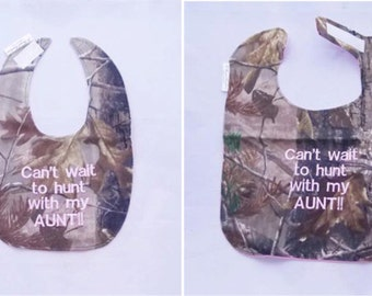 Can't Wait to Hunt With my AUNT - Large OR Small Baby Bib - pink lettering