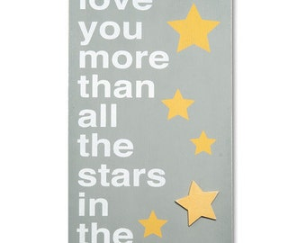 I Love You More Than All The Stars In The Sky Typography Word Art Painted Wooden Nursery Sign