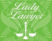 Lady Lawyer - With Scales of Justice - in Green - With Truly Vera Designer Background