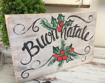 Buon Natale wooden sign italian christmas sign merry christmas wooden sign - hand painted distressed wooden sign