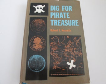 Dig For Pirate Treasure by Robert L. Nesmith