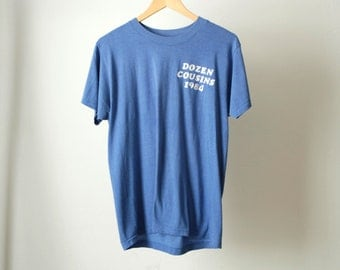 "vintage 1984 DOZEN COUSINS ""john"" blue THIN soft vintage t-shirt top"