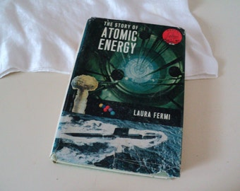 The Story of Atomic Energy by Laura Fermi. 1960s Landmark Series Book. Denmark Sweden Norway