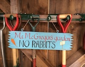 Hand Painted Mr McGregor's Spring Garden Sign,Fathers Day Gift Shed Sign,Children's Playhouse, Party Decoration