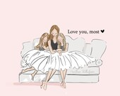 Mom and Daughter Art - Love You, Most with TWO daughters - Art for Moms - Inspirational Art for Women - Just Like You, TWO