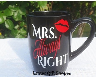 Mrs. Always Right/Lips Vinyl Decal Sticker - personalized decal sticker - Vinyl Lettering (MUG NOT INCLUDED)