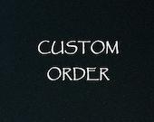 Custom Order for Renee
