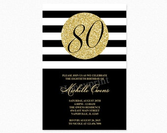 Gold 80th Birthday Party Invitation, Black and White Stripes, 80th Birthday Invitation, Milestone Birthday, Printable or Printed
