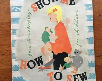 Show Me How to Sew Good Housekeeping for Children UK published 1947