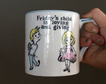 FRIDAY'S CHILD MUG - small child sized cup - by Brody