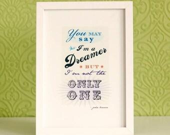 Dreamer Quote Print Imagine Dream Music Lyrics Poster Inspirational Quotation Gift Free UK P&P