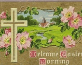 Embossed Antique Easter Postcard – Gold Cross and Peaceful Countryside Scene With Pink Roses Set on Lavish Gold Background 1911