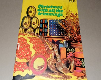 1970 Christmas with all the trimmings by Wm E Wright Co