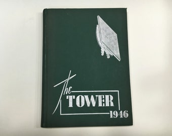 1946 The Tower Yearbook - Cathedral High School, Burlington Vermont [Vintage Year Book, VT]