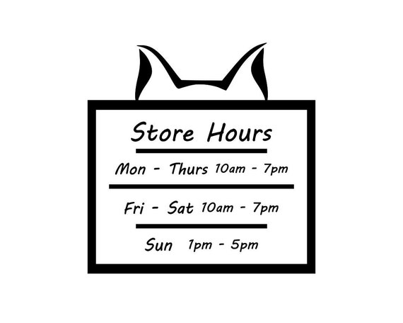 Cat Store Hours / Vinyl Decal / Store Hours / Open Hours / Closed Hours / Sign / Storefront Sign