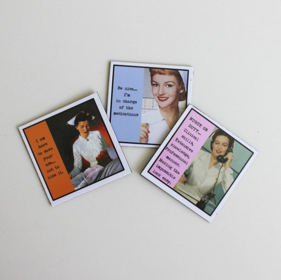 Nurse Magnets Series One Set of Three Sassy Sayings