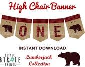 LUMBERJACK First Birthday Party - Lumberjack High Chair Banner Lumberjack Party Printables Instant Download