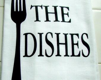 Funny F the dishes tea towel - Flour sack kitchen towel - F the dishes gift - funny kitchen gift