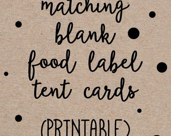 Printable Blank Food Labels Buffet Place Tent Cards to Match any Invitation Design from OhCreativeOne, DIY digital file