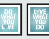 Do What You Love, Love What You Do (Set of 2) - Wall Art - 8x10 Custom Inspiring Wall Print Poster