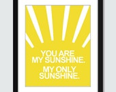 You Are My Sunshine... (Set of 3) Wall Art - 8x10 Custom Wall Print Poster