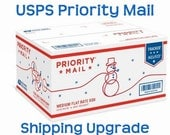 Priority Shipping Upgrade / Quicker Shipping Service / USPS Priority Mail Shipping for US Orders