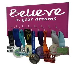 Believe in your dreams,  medals display rack: Christmas gift, medal holder inspirational words for runners or athletes