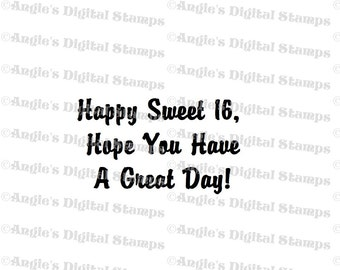 Happy Sweet 16 Quote Digital Stamp Image