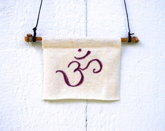 Om -  Yoga  - Inspirational -  Motivational  - Eco Friendly Home Decor - Wall Art  - Organic Cotton Hemp