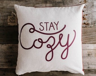 Stay Cozy 20x20 Pillow