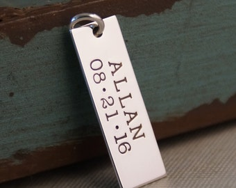 Name and date tag - Sterling Silver Hand Stamped Vertical Rectangle Tag - Personalized Charm
