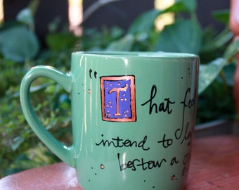 "Ella Enchanted ""That fool of a fairy"" Gail Carson Levine Quote Mug - Hand painted, med-lg pale olive green mug - literary- fairy tale"