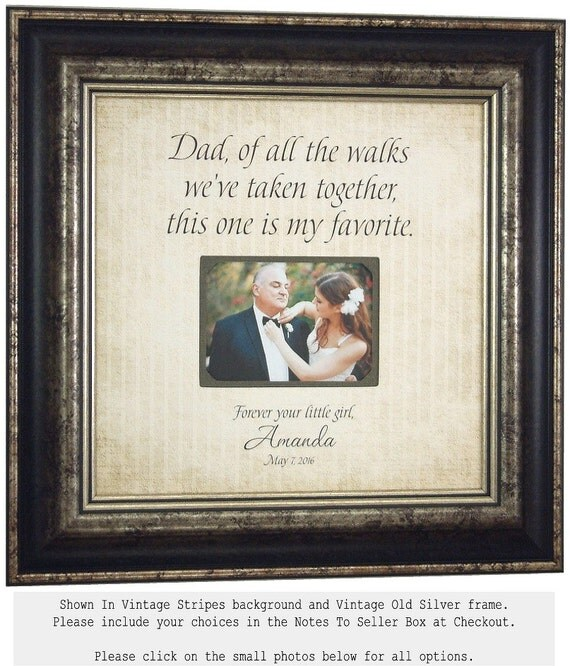 Father of the Bride Gift, Parents Wedding Gift,  DAD Of All The Walks We've taken, Dad Thank You Gift, Personalized Wedding Gift, 16 X 16