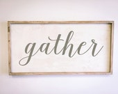 Gather Sign - framed wood sign