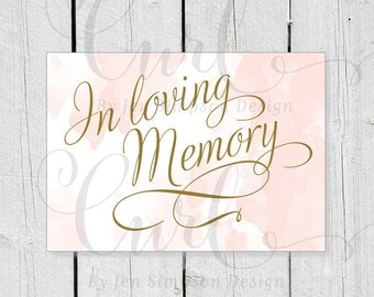 Blush watercolor Printable, In Loving Memory Sign, Reception Sign, Party Sign, 5x7 Wedding Signage