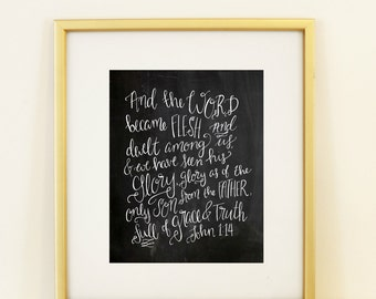John 1:14 And the Word Became Flesh Chalk Handlettered Scripture Verse Room Decor Art Full of Grace And Truth