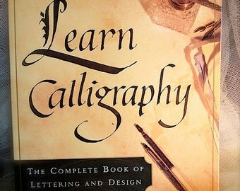 Learn Calligraphy by Margaret Shepard, Calligraphy