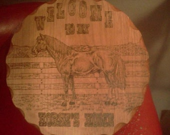 Welcome To My Horses House Barn /Stall Plaque