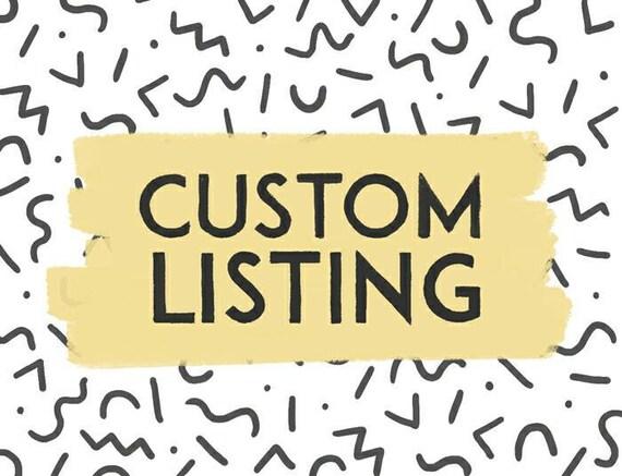 Custom Listing for Quin!